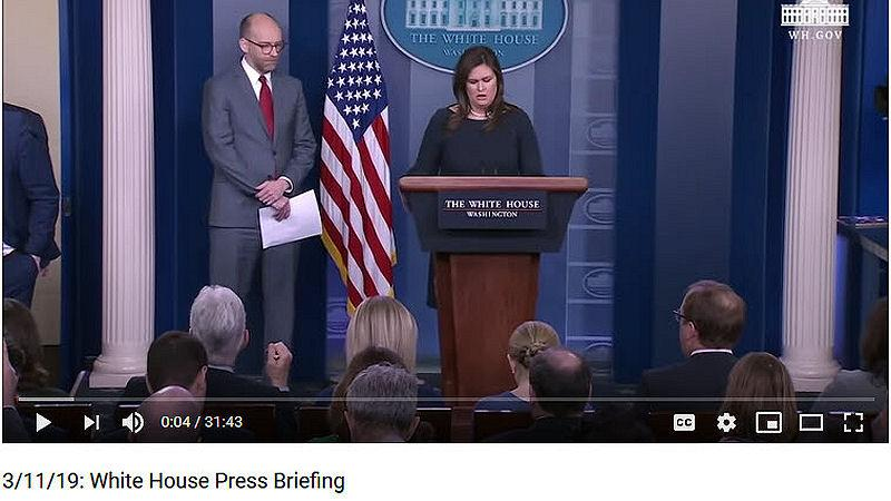 White House Press Briefing 3/11/19 By Sarah Sanders