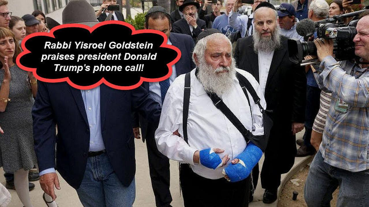 Rabbi Yisroel Goldstein Praises President Trump's Phone Call