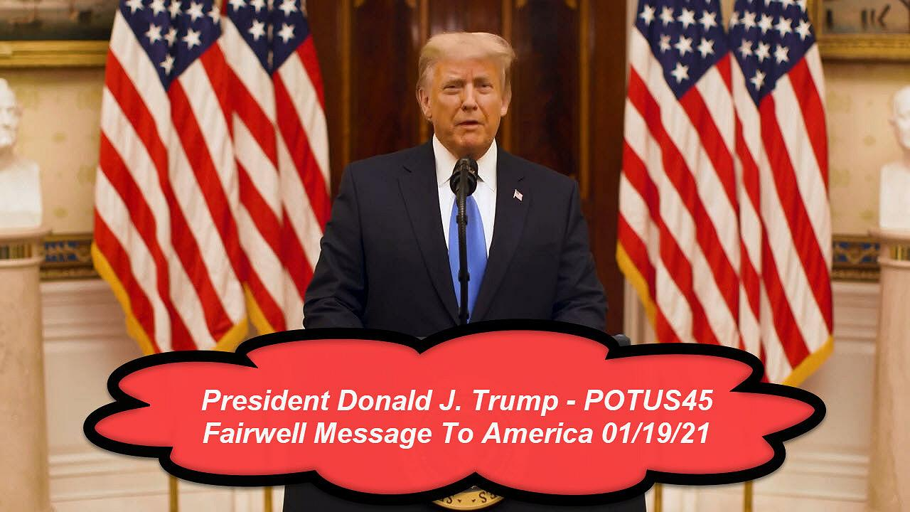 Farewell Speech By Potus45 President Donald J. Trump 01/19/20